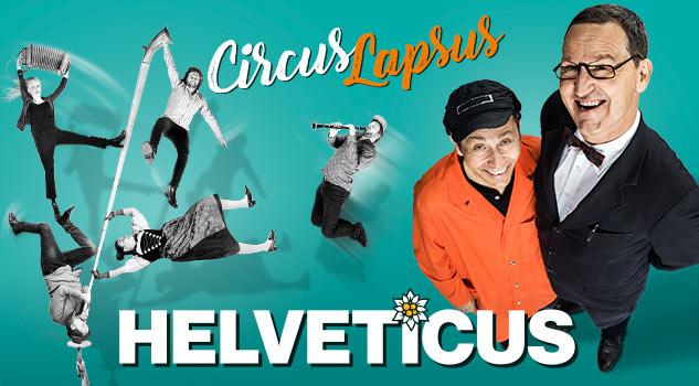 Circus Lapsus: HELVETICUS