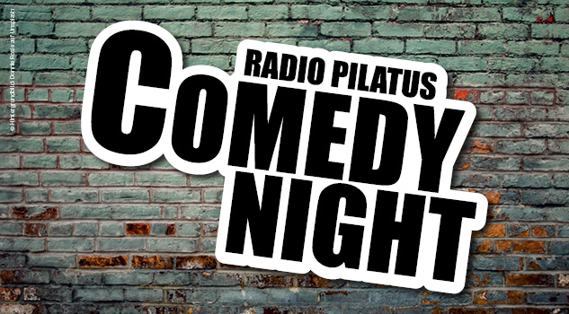 Radio Pilatus Comedy Night 2020/2021